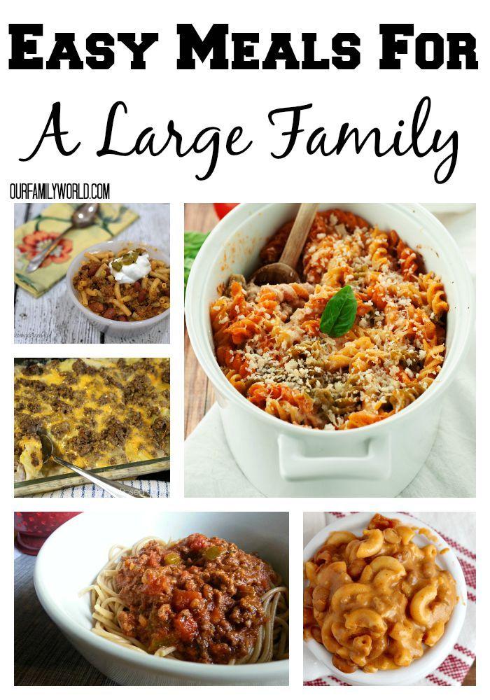 Easy large family dinner recipes