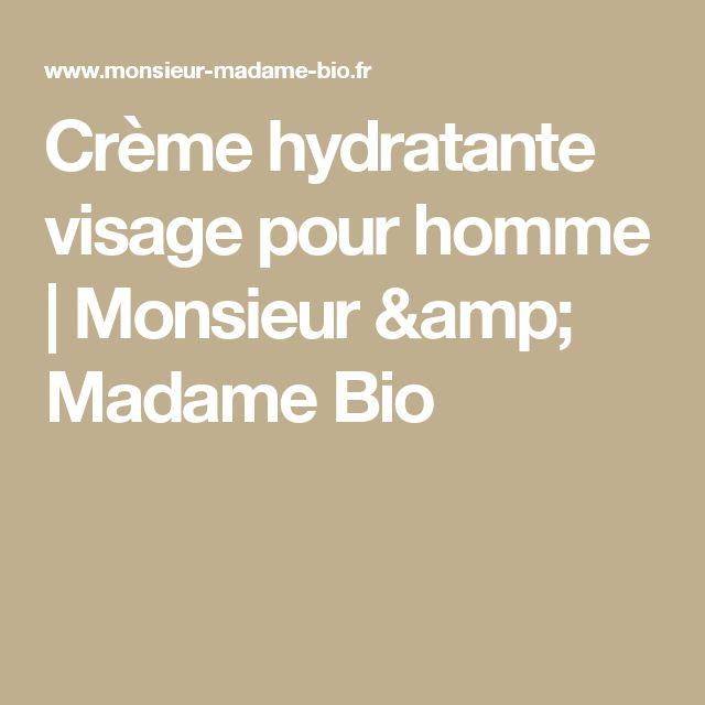 Crème hydratante visage pour homme | Monsieur & Madame Bio