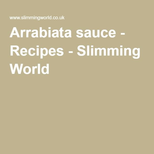 Arrabiata sauce - Recipes - Slimming World