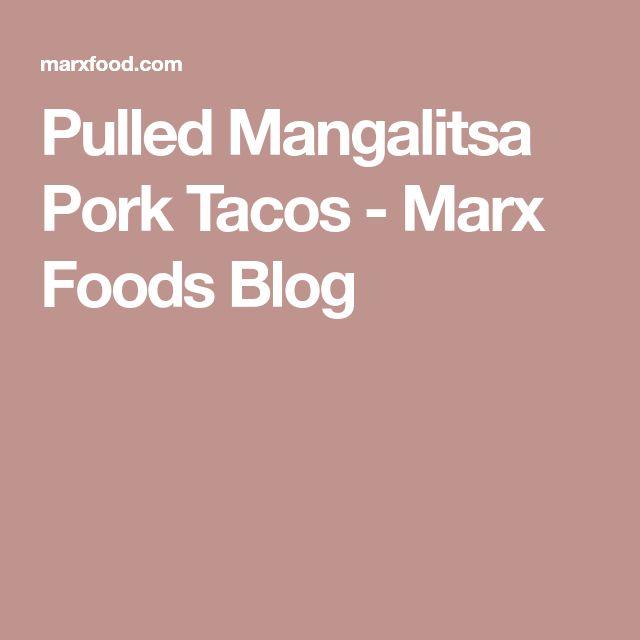 Pulled Mangalitsa Pork Tacos - Marx Foods Blog