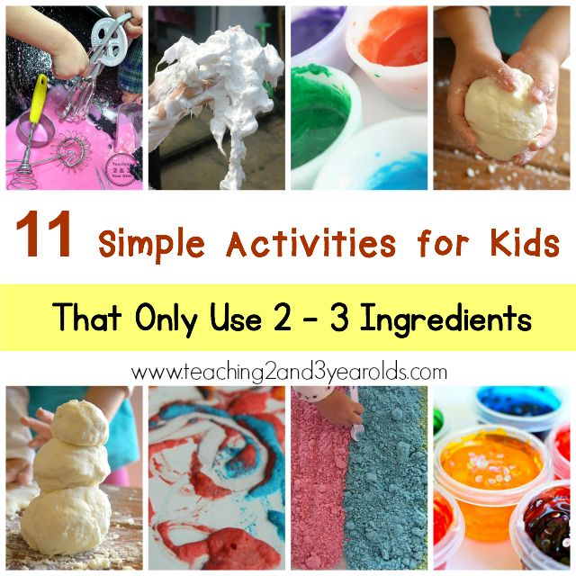 Teaching 2 and 3 Year Olds: Simple Activities for Kids {Using 2-3 Ingredients}