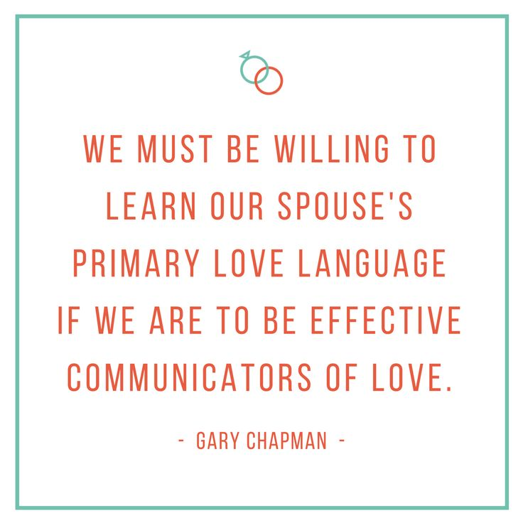 Important quote from Gary Chapman on Love Languages!