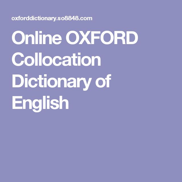 Online OXFORD Collocation Dictionary of English
