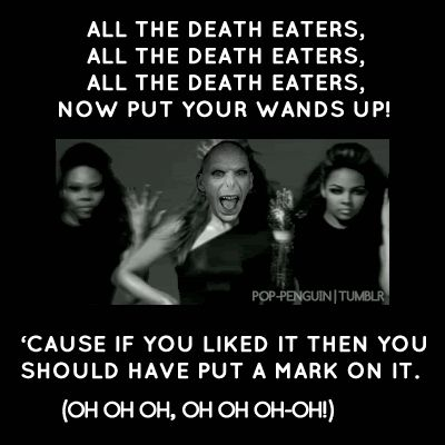 Voldemort version of single ladies