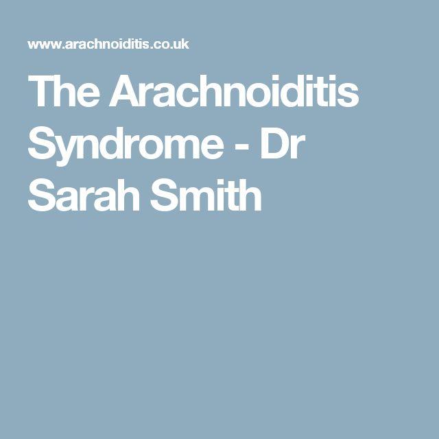 The Arachnoiditis Syndrome - Dr Sarah Smith
