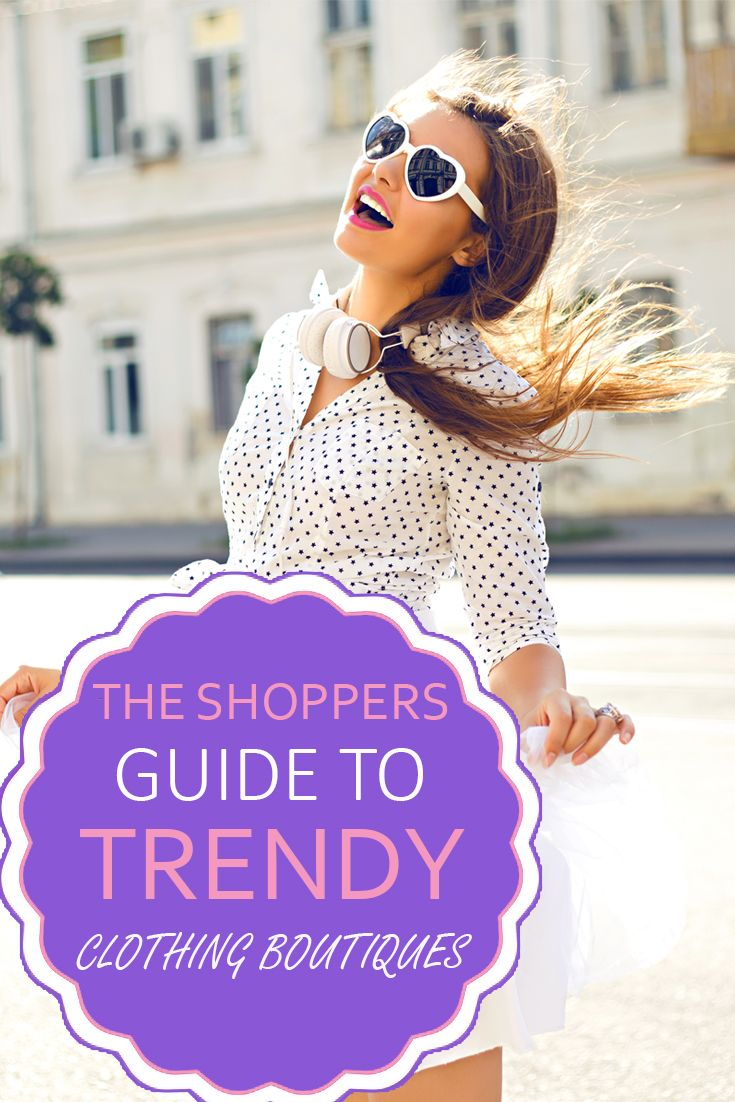 17 best ideas about Trendy Clothing Boutiques on Pinterest ...