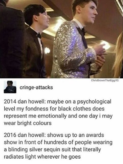 not Phil but every time someone mentions Dan and Phil I collapse
