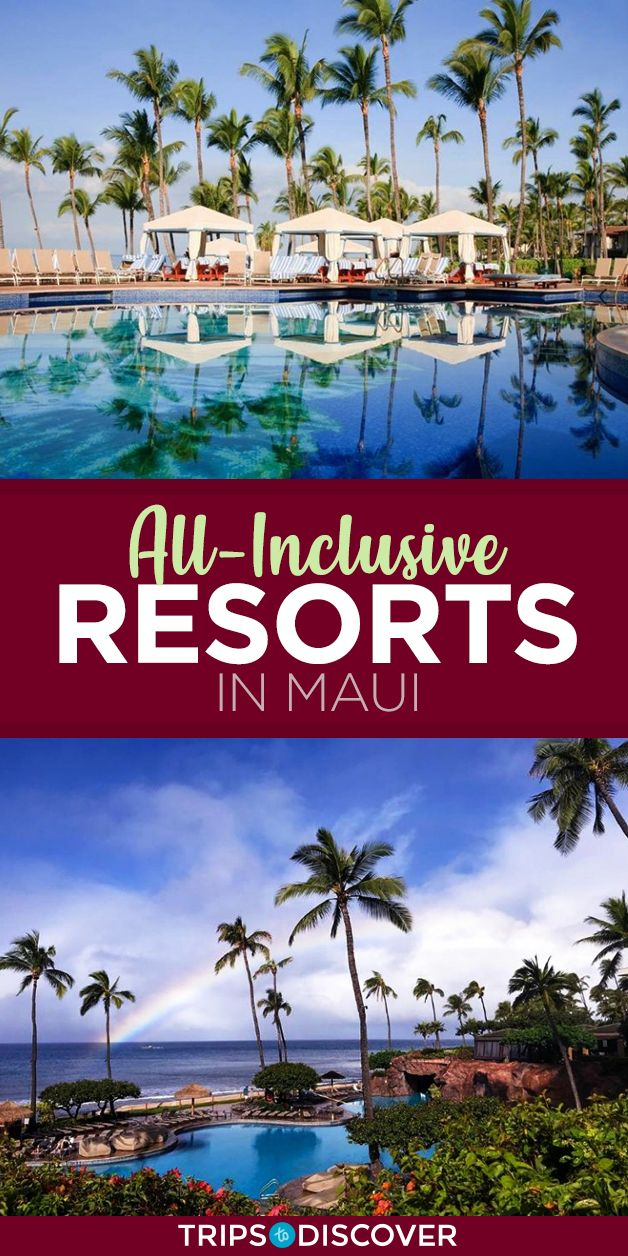 5 Best All Inclusive Resorts For Families In The Caribbean: 5 Maui Resorts With The Best All-Inclusive Options