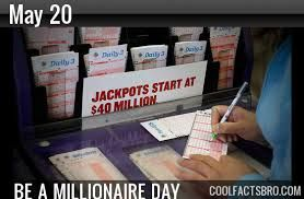 May 20  Be a Millionaire Day
