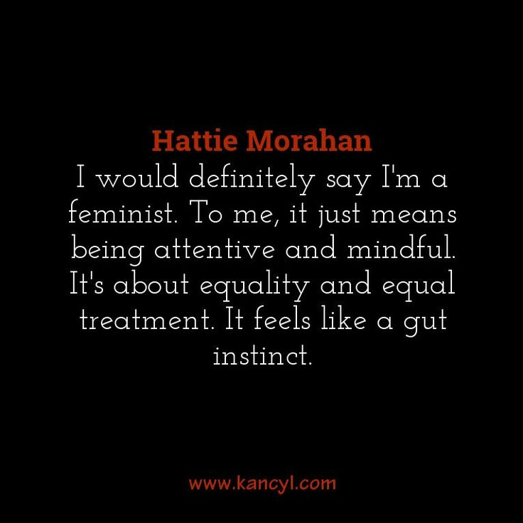 """""""I would definitely say I'm a feminist. To me, it just means being attentive and mindful. It's about equality and equal treatment. It feels like a gut instinct."""", Hattie Morahan"""