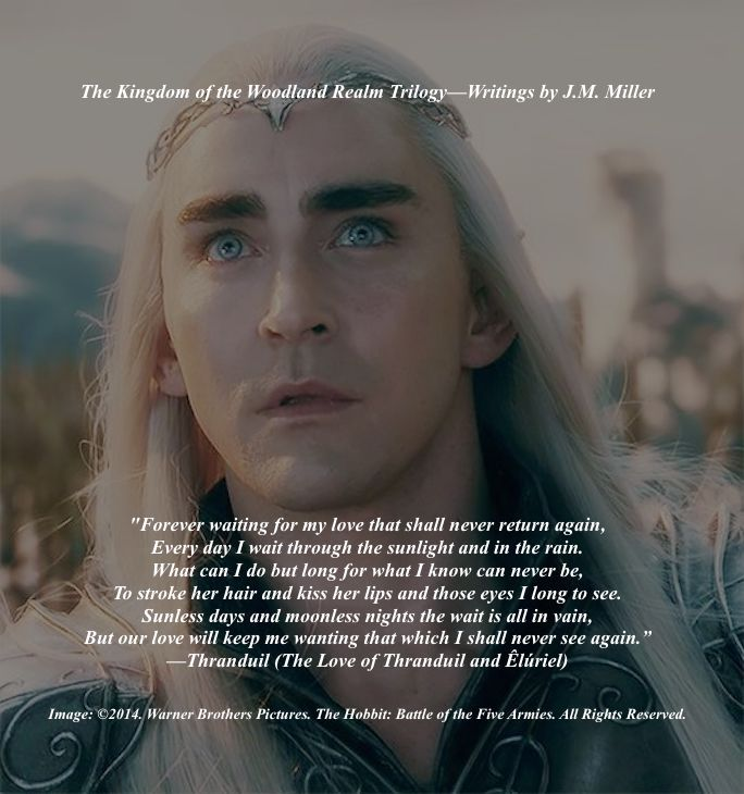 An entry from Thranduil's journal. Tragic love poem. #Thranduil. #TolkienFanFiction. #WoodlandRealm.