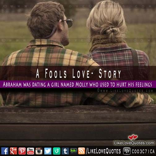 A Fools Love - Must Read Short Love Story