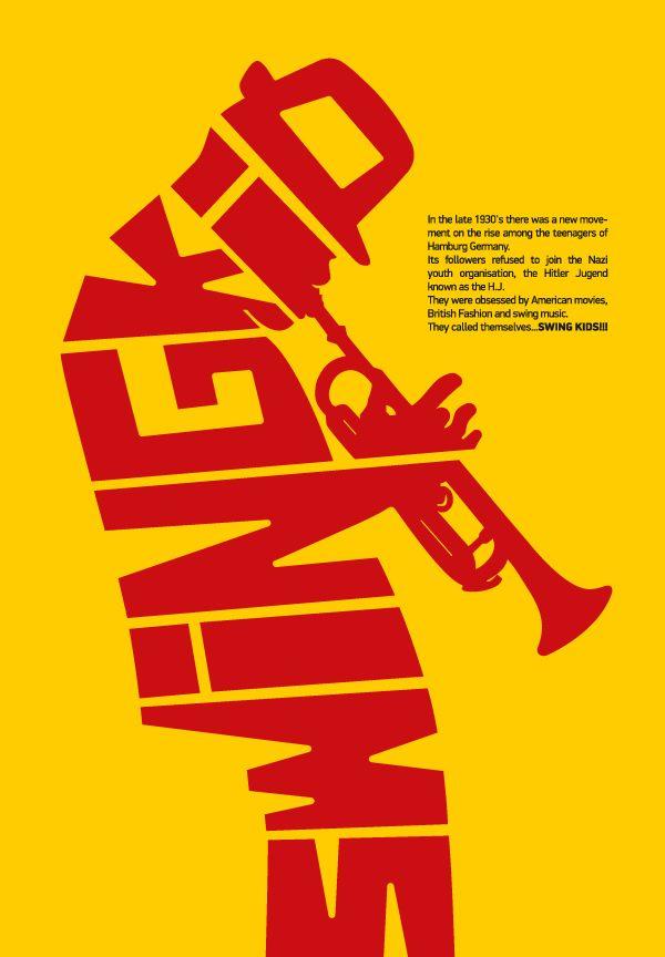 The Swing Kid: Typographic Poster by Corn Studio , via Behance  글자들을 모아서 트럼펫을 부는 남자의 형상을 적절하고 절묘하게 표현한것이 재밌다.