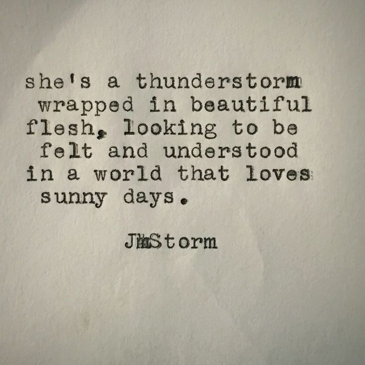 25 Best Thunderstorm Quotes On Pinterest Personality