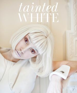 TAINTED WHITE