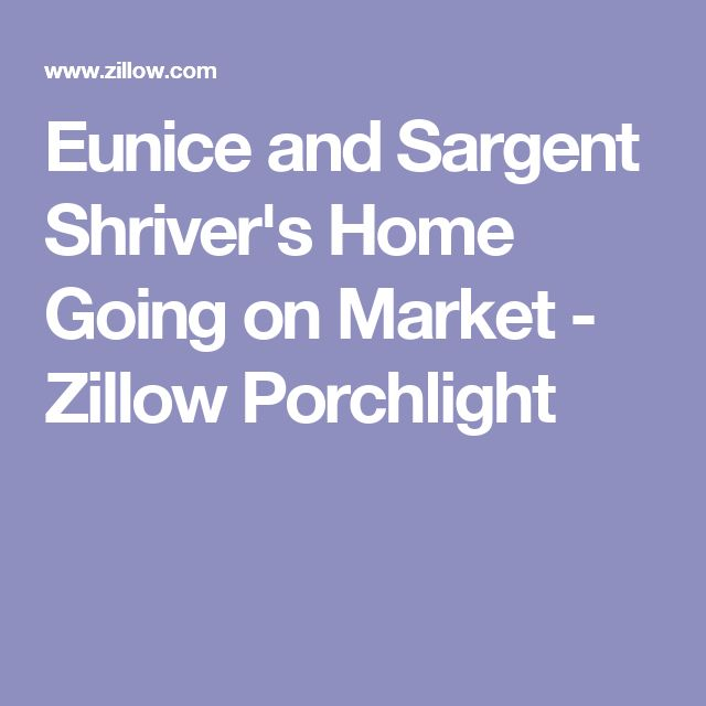 Eunice and Sargent Shriver's Home Going on Market - Zillow Porchlight