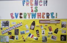 Good idea for a bulletin board to show students that French is everywhere.