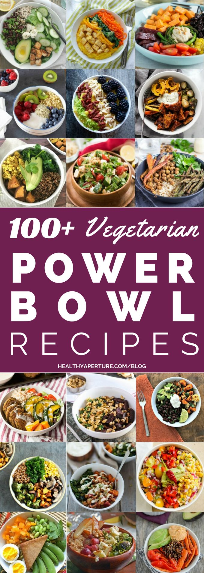 100 Healthy Vegetarian Power Bowl recipes - packed with protein for a quick, easy meatless breakfast, lunch or dinner!