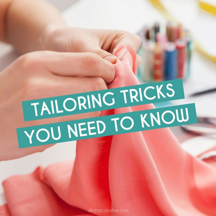 Don't expect clothing to fit you perfectly right off the rack. Here are 12 tailoring tricks you need to know to ensure a good fit. #divinecaroline #fit #style