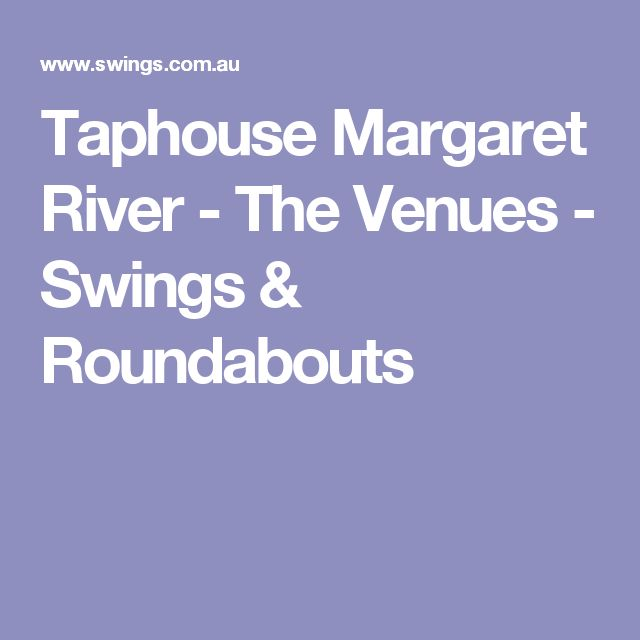 Taphouse Margaret River - The Venues - Swings & Roundabouts