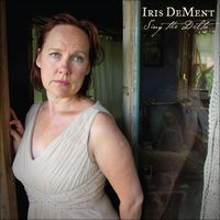 Sing the Delta by Iris DeMent