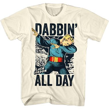 Flash Gordon Dabbin' All Day - only $18.95.