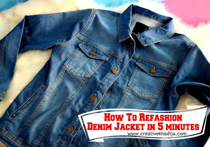 How To Refashion A Denim Jacket In Five Minutes Only