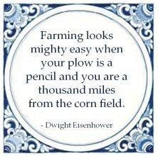 gemba dwight eisenhower farming mighty easy