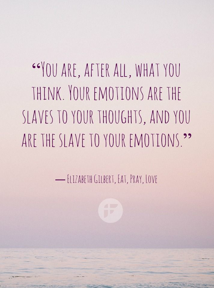 Eat Pray Love Quote - Emotions