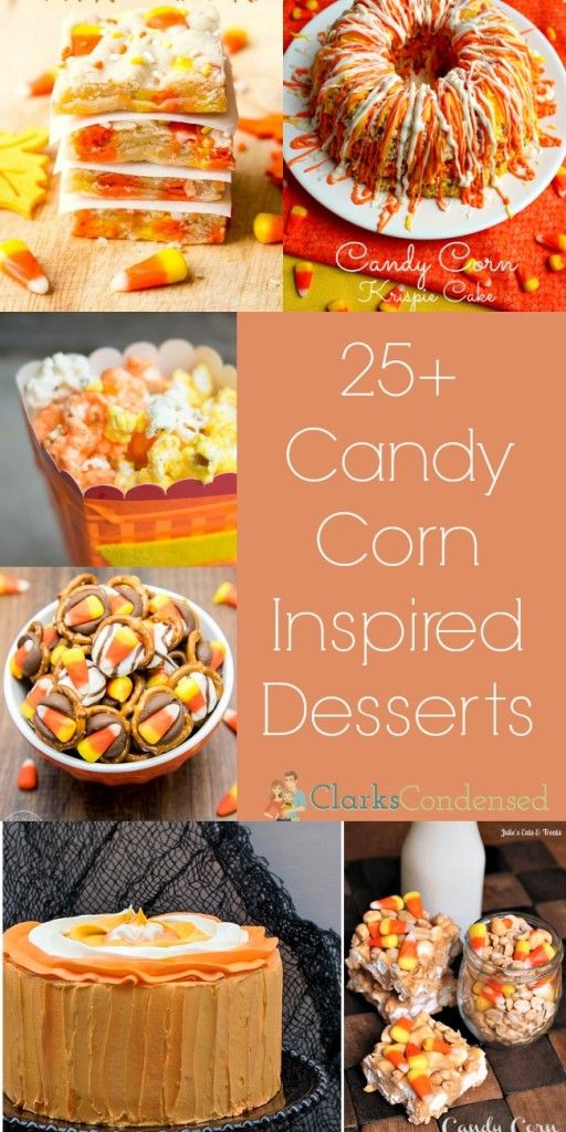 25+ Candy Corn Inspired Desserts