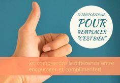 """12 propositions pour remplacer """"c'est bien"""" (et comprendre la différence entre encourager et complimenter)"""