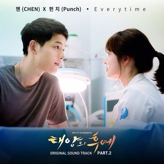 CHEN x Punch - Everytime (Descendant Of The Sun OST) will be released on Feb 25th at 0AM