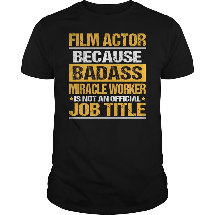 Awesome Tee For ③ Film Actor***How to ? 1. Select color 2. Click the ADD TO CART button 3. Select your Preferred Size Quantity and Color 4. CHECKOUT! If you want more awesome tees, you can use the SEARCH BOX and find your favorite !!Film Actor