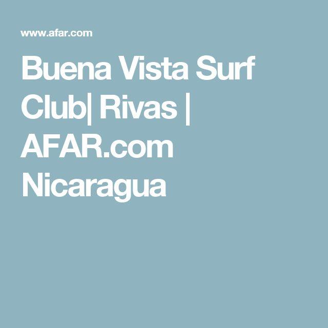 Buena Vista Surf Club  Rivas   AFAR.com Nicaragua