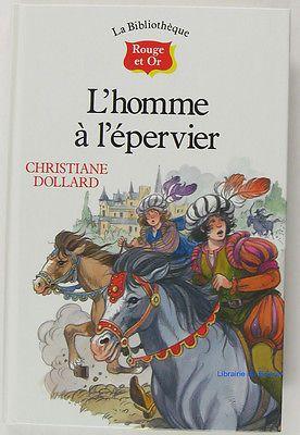 L'Homme à l'épervier Christiane Dollard Jean-Louis Henriot (Illustrations) 1992