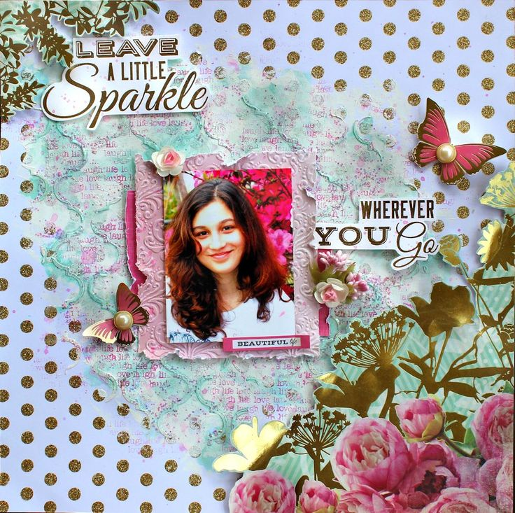 'Leave A Little Sparkle' Layout by Cathy for Kaisercraft using 'All that Glitters' collection ~ Scrapbook Pages 3.