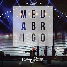"""A Vida Gospel 2016!!: Novo CD Davi Sacer 2015/2016""""Meu Abrigo"""" - Ouvir Novas…"""