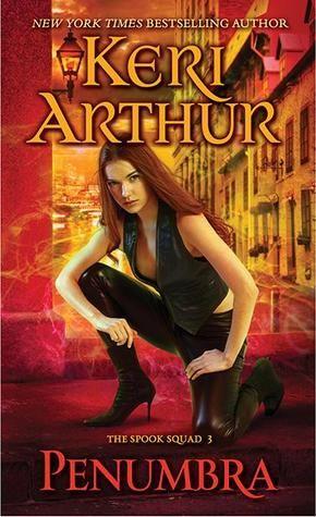 Penumbra (Spook Squad, #3) Keri Arthur
