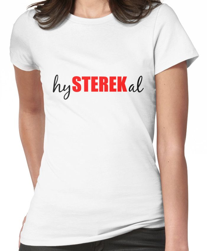 hySTEREKal (black&red) Women's T-Shirt