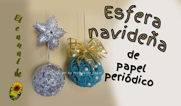 Esfera navideña de papel periódico - Christmas sphere of newsprint