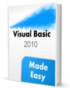 Visual Basic 2010 Made Easy-written by our tutor, click to view more info