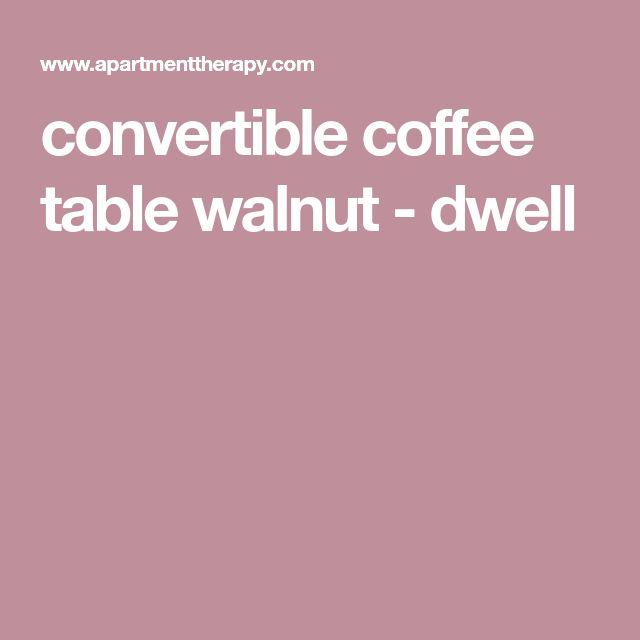 convertible coffee table walnut - dwell