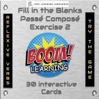 30 BOOM cards fill in the blanks French passé composé exercise 2 reflexive verbs
