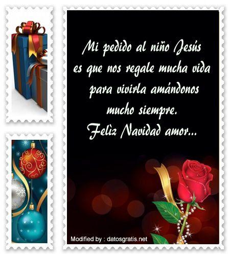 frases bonitas para enviar en Navidad a mi enamorado,carta para enviar en Navidad a mi novio: http://www.datosgratis.net/bonitos-mensajes-de-texto-de-feliz-navidad-para-mi-novio/