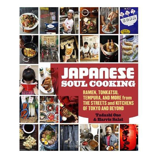 Japanese Food for Hangovers The Book: Japanese Soul Cooking, by Tadashi Ono and Harris Salat