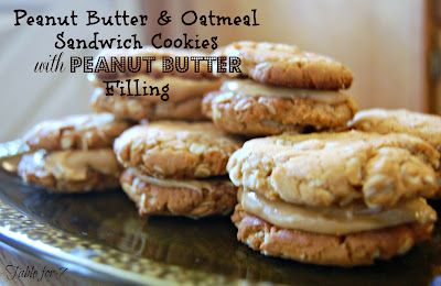 ... Peanut Butter & Oatmeal Sandwich Cookies with Peanut Butter Filling