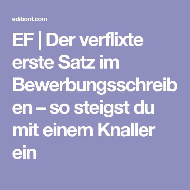 EF | Der verflixte erste Satz im Bewerbungsschreiben – so steigst du mit einem Knaller ein