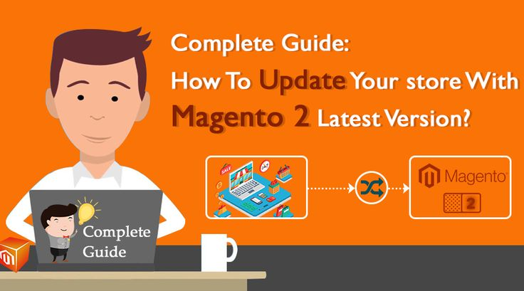 Complete Guide: How To Update Your store With #Magento2 Latest Version? #Magento2Migration