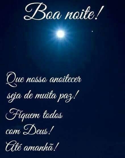 Mensagens para o Coração: Boa Noite! Que nosso anoitecer seja de muita paz! Fiquem todos com Deus! Até Amanhã!