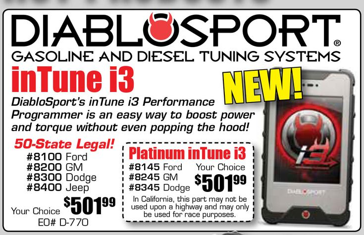 WOW!!! Diablosport inTune i3 Starting From $501.99 EA.  If you are a horsepower junky and you need a fix, look no further. Whether you have a Chrysler, Ford, or GM vehicle in your driveway, DiabloSport's inTune i3 Performance Programmer is an easy way to boost power and torque without even popping the hood! You get a performance tuning upgrade that makes your throttle more responsive, optimizes drivability, improves fuel economy potential and increases horsepower and torque!  The inTune i3…